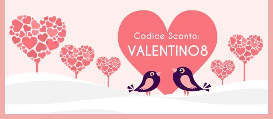 Valentine Vendita l'ultima opportunità